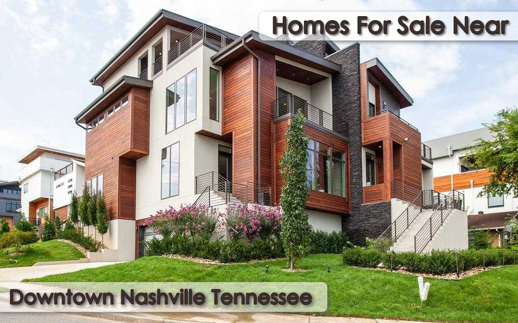 Homes For Sale Near Downtown Nashville Tennessee